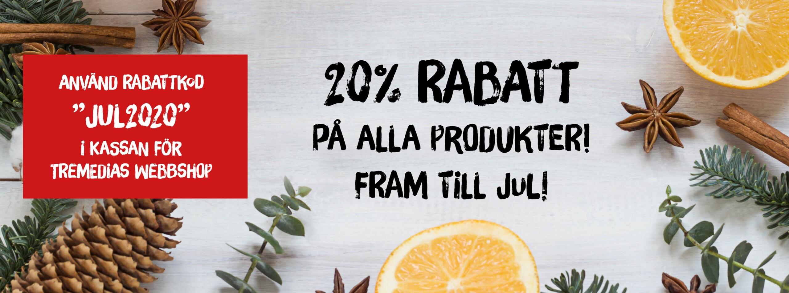 20% rabatt på alla produkter fram till jul